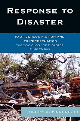Response to Disaster By Fischer, Henry W., III
